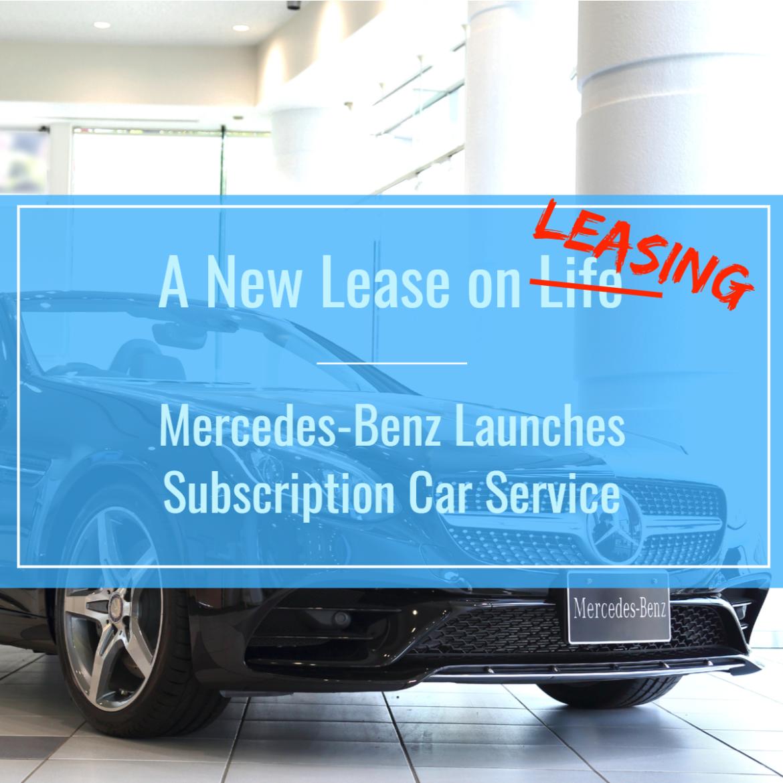 Mercedes-Benz's Subscription Car
